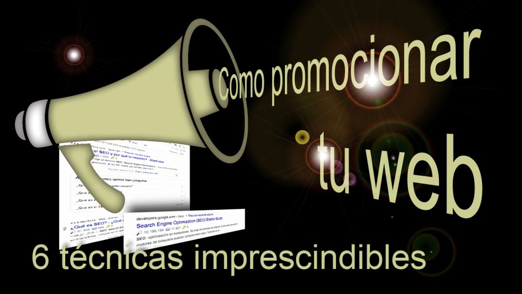 6 técnicas de marketing para promocionar tu sitio web